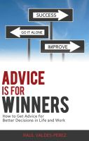 Advice is For Winners